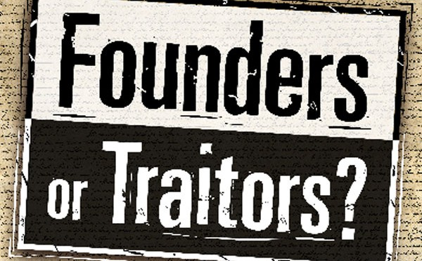 Founders or Traitors